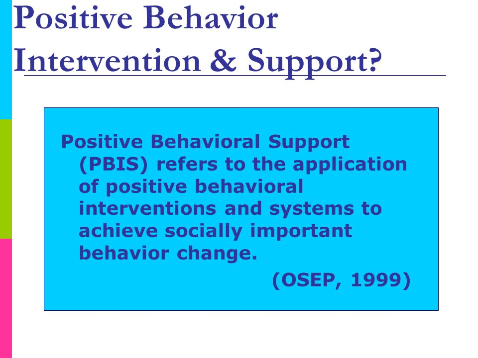 What is Positive Behavior Intervention & Support