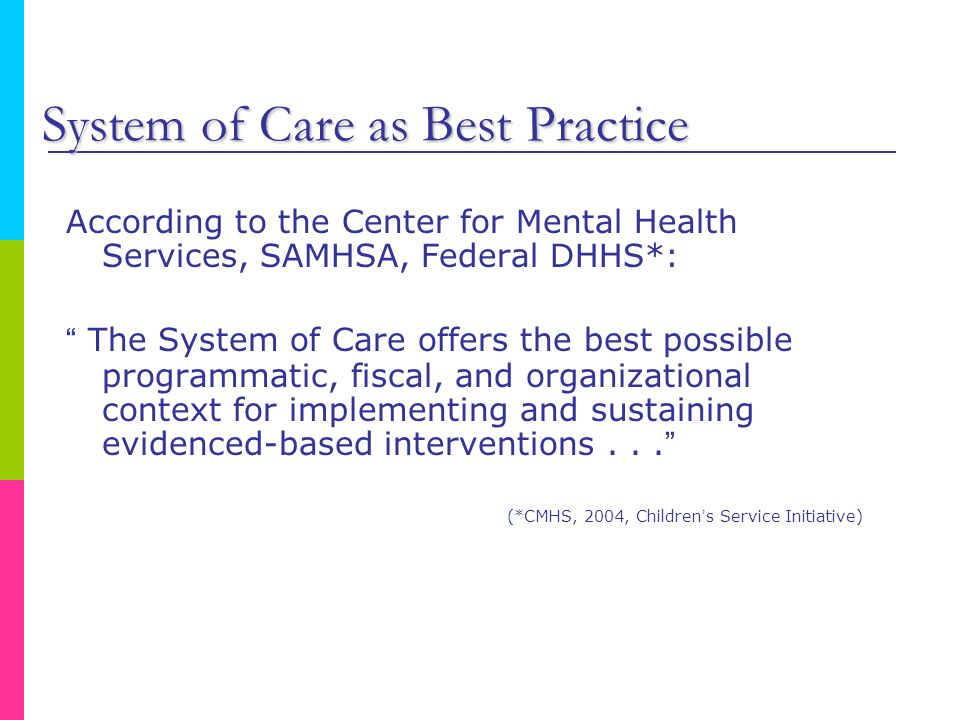 System of Care as Best Practice