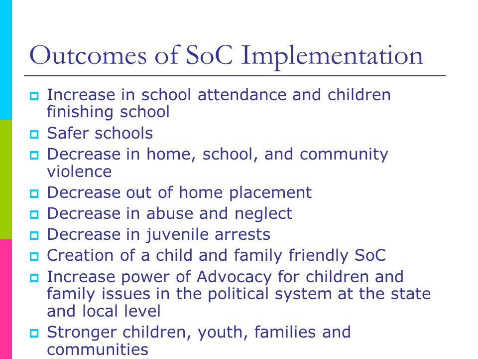 Outcomes of SoC Implementation