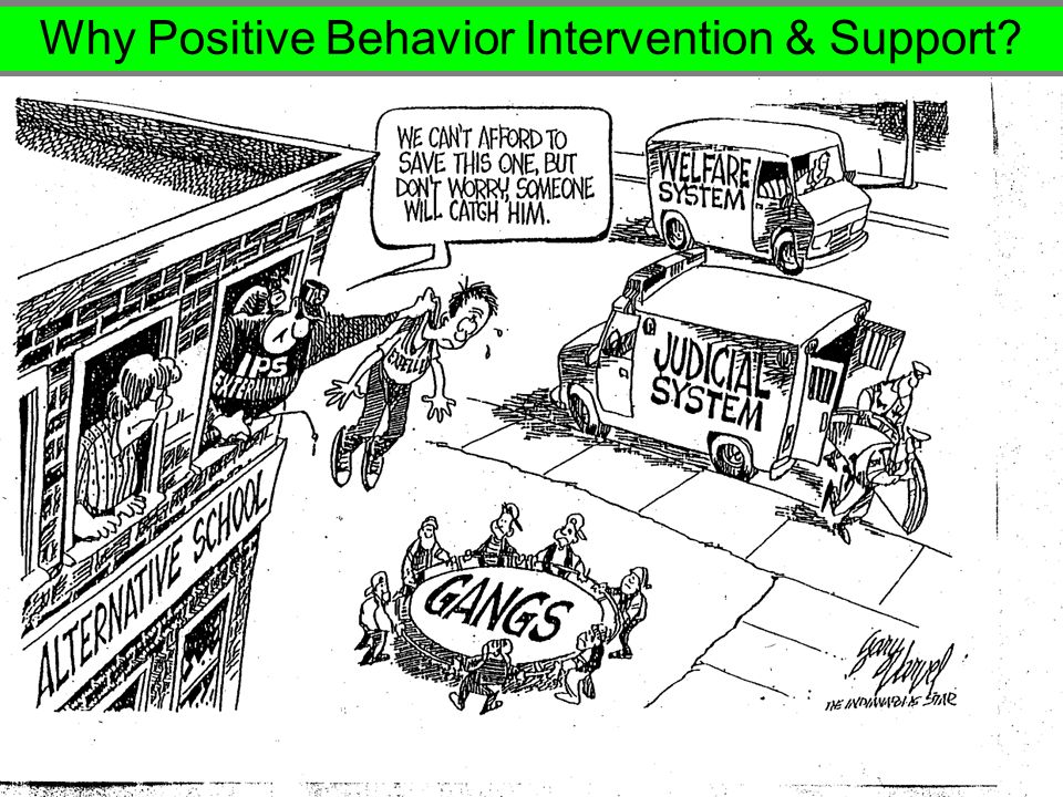Why Positive Behavior Intervention & Support