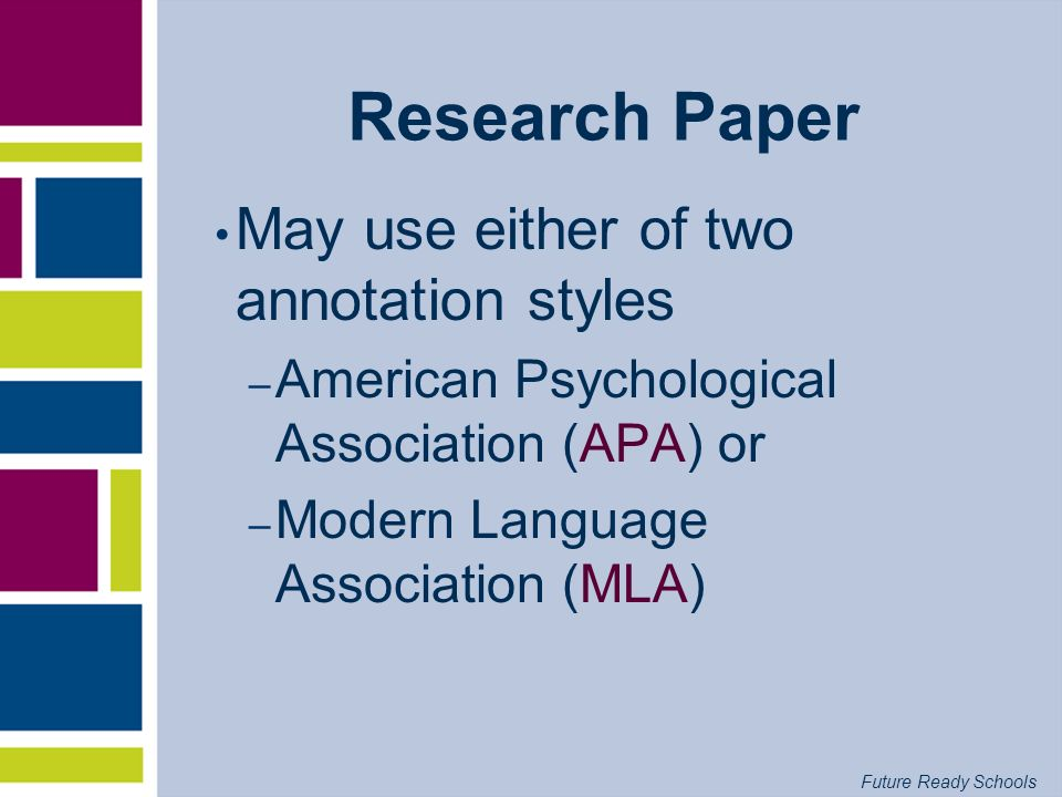 Research Paper May use either of two annotation styles