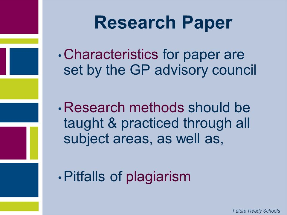 Research Paper Characteristics for paper are set by the GP advisory council.