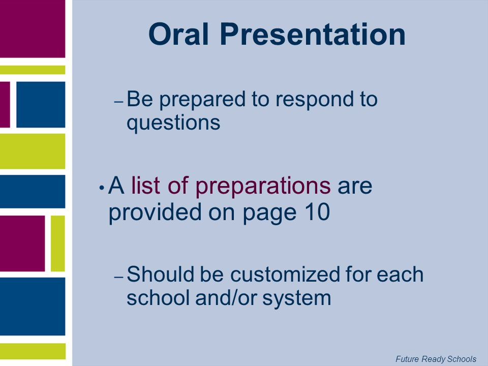 Oral Presentation A list of preparations are provided on page 10