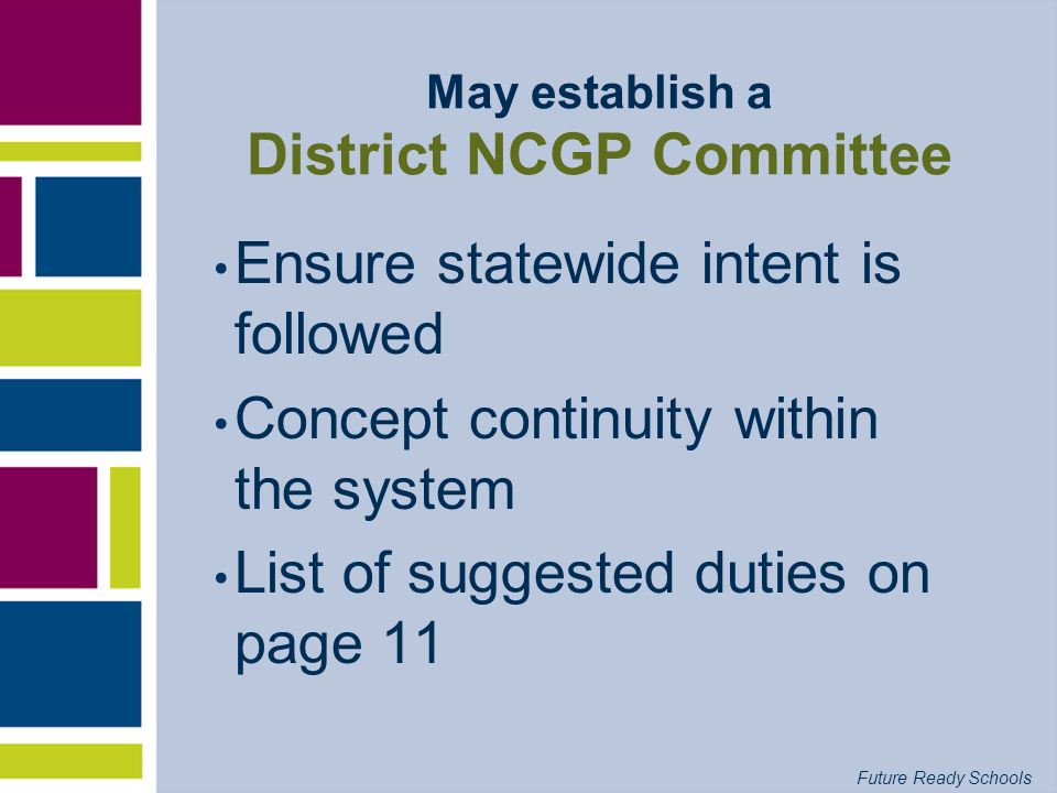May establish a District NCGP Committee