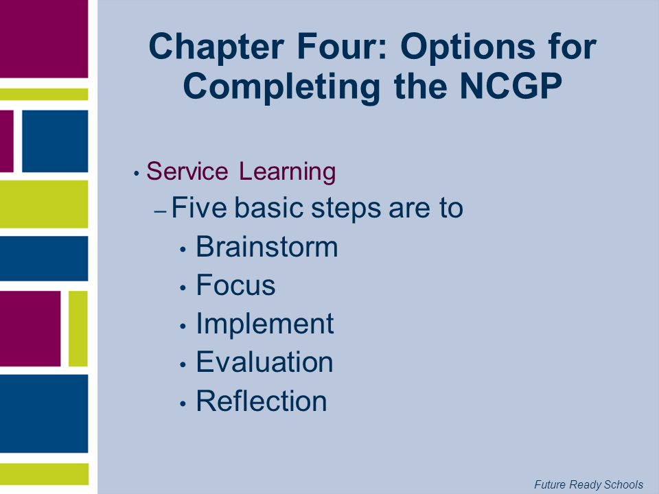 Chapter Four: Options for Completing the NCGP