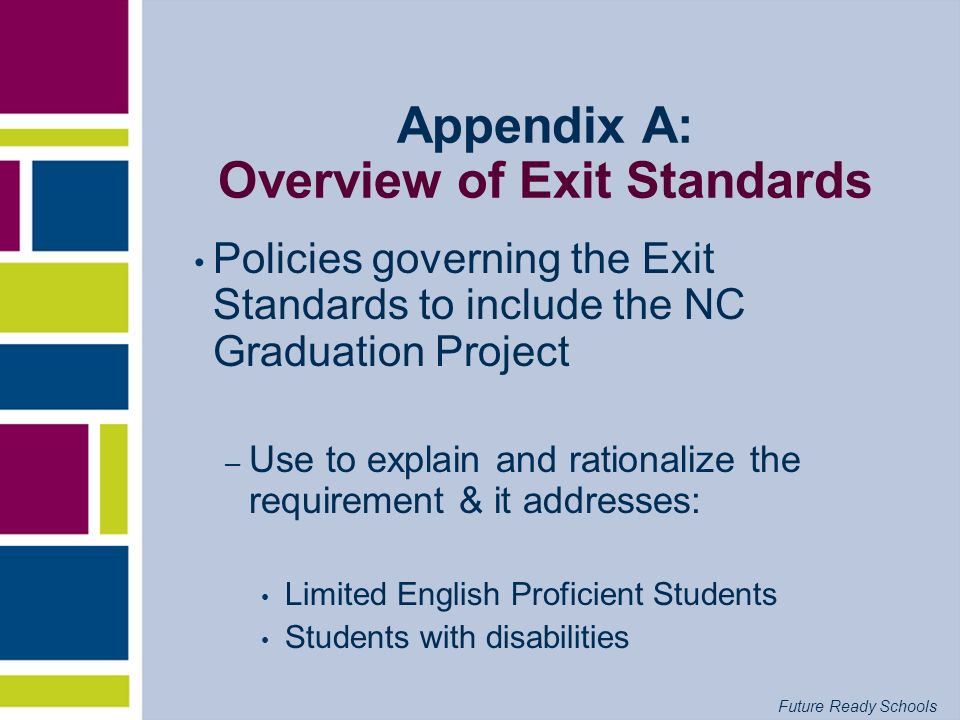 Appendix A: Overview of Exit Standards