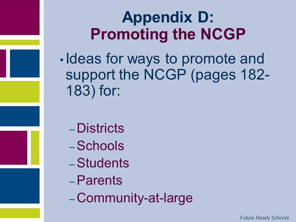 Appendix D: Promoting the NCGP