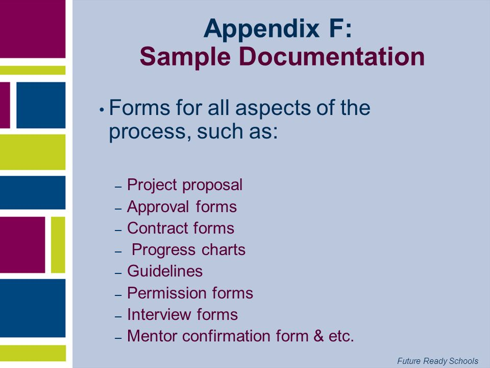 Appendix F: Sample Documentation