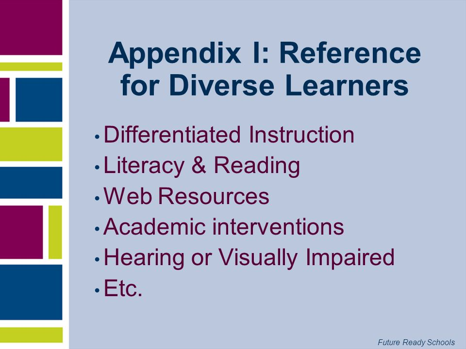 Appendix I: Reference for Diverse Learners