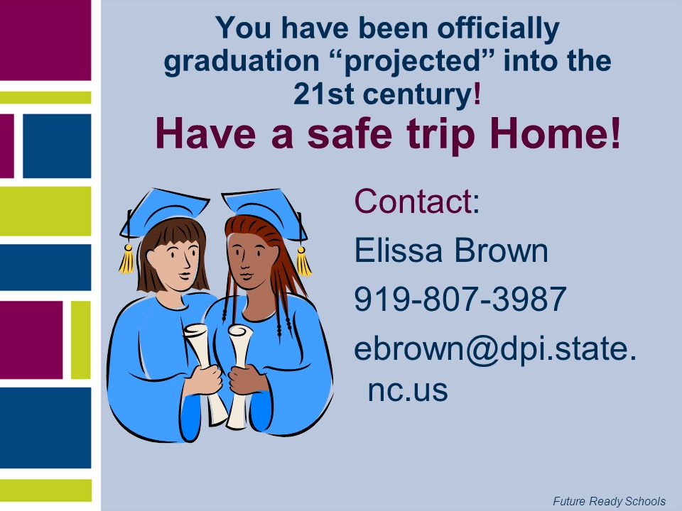 Contact: Elissa Brown 919-807-3987 ebrown@dpi.state.nc.us