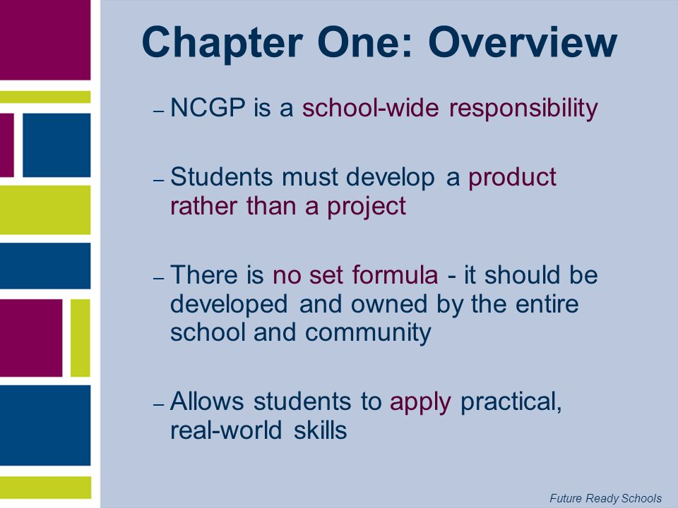 Chapter One: Overview NCGP is a school-wide responsibility