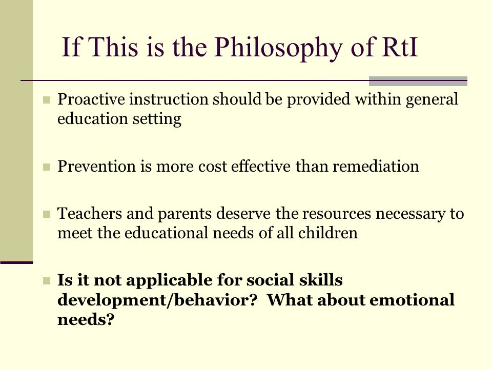 If This is the Philosophy of RtI