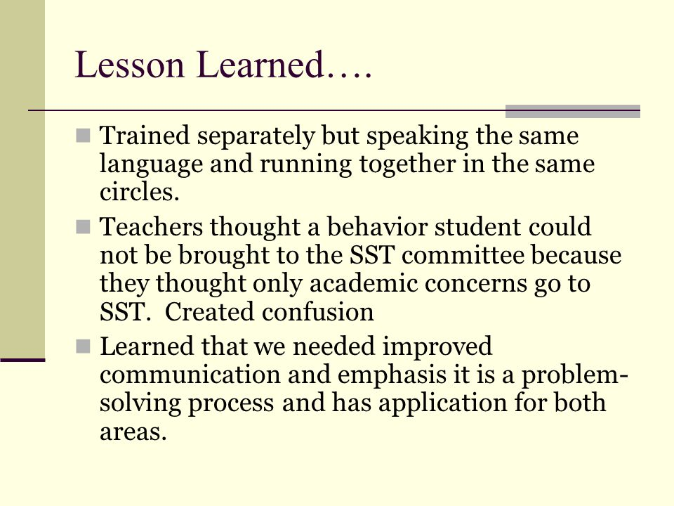 Lesson Learned…. Trained separately but speaking the same language and running together in the same circles.