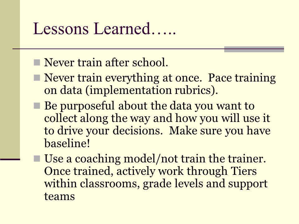 Lessons Learned….. Never train after school.