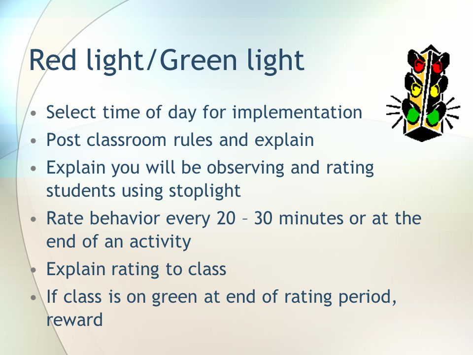 Red light/Green light Select time of day for implementation