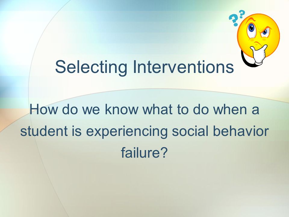 Selecting Interventions
