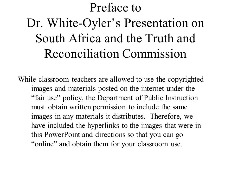 Preface to Dr. White-Oyler's Presentation on South Africa and the Truth and Reconciliation Commission