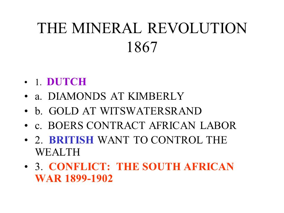 THE MINERAL REVOLUTION 1867