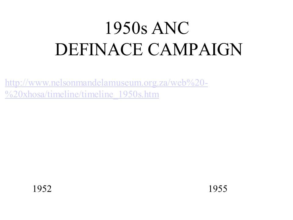 1950s ANC DEFINACE CAMPAIGN