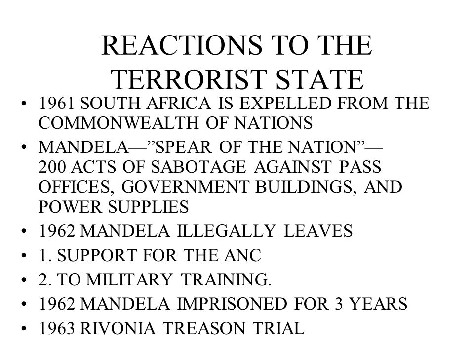 REACTIONS TO THE TERRORIST STATE
