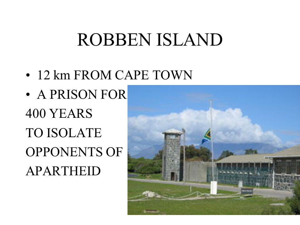 ROBBEN ISLAND 12 km FROM CAPE TOWN A PRISON FOR 400 YEARS TO ISOLATE