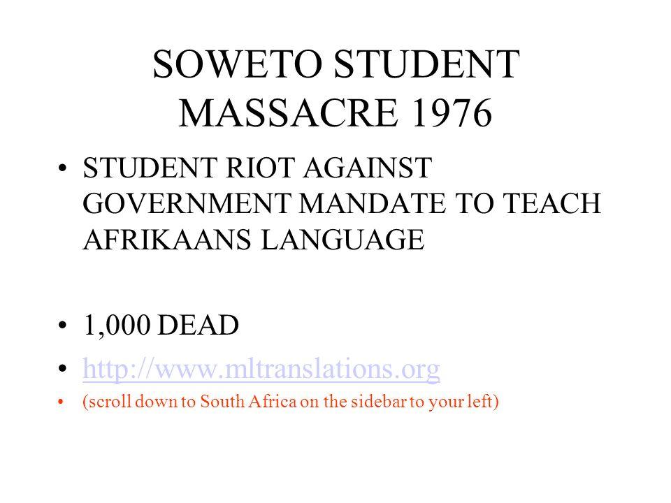 SOWETO STUDENT MASSACRE 1976