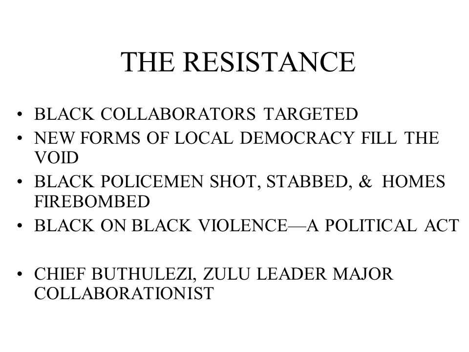 THE RESISTANCE BLACK COLLABORATORS TARGETED