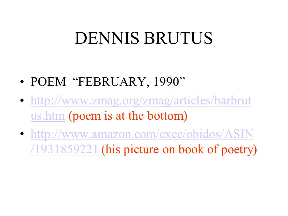 DENNIS BRUTUS POEM FEBRUARY, 1990