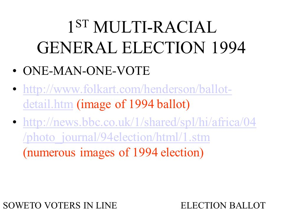 1ST MULTI-RACIAL GENERAL ELECTION 1994