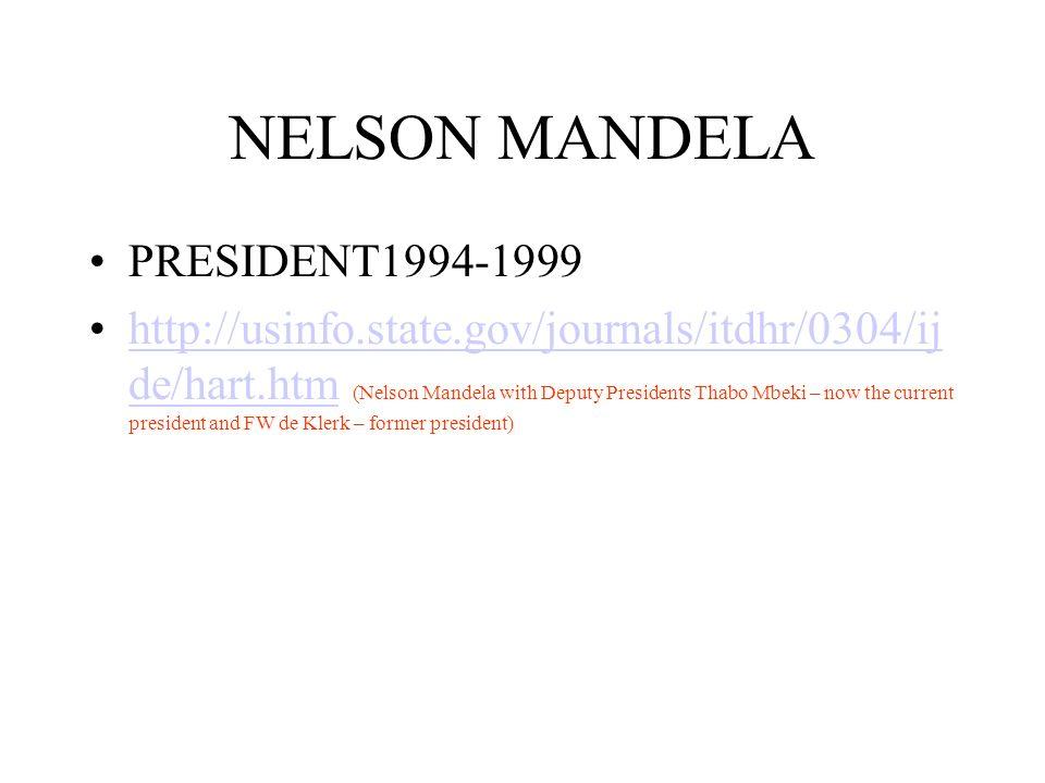 NELSON MANDELA PRESIDENT1994-1999