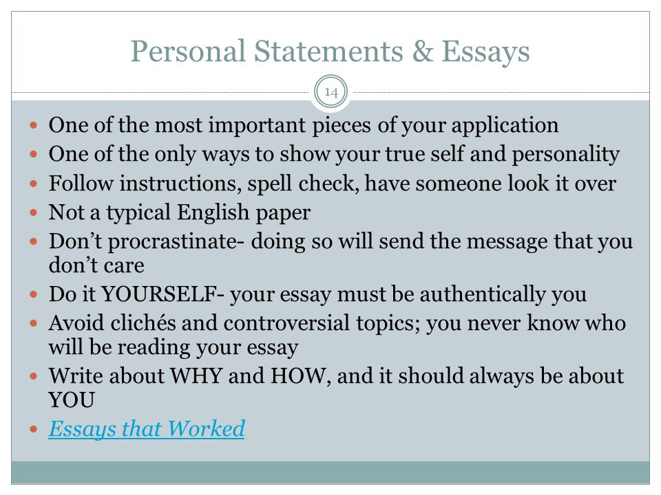 a personal essay should not Your college essay provides you with an opportunity to show a more personal side and to highlight achievements that aren't mentioned elsewhere in your application packet telling a compelling.