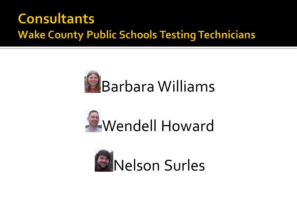 Consultants Wake County Public Schools Testing Technicians