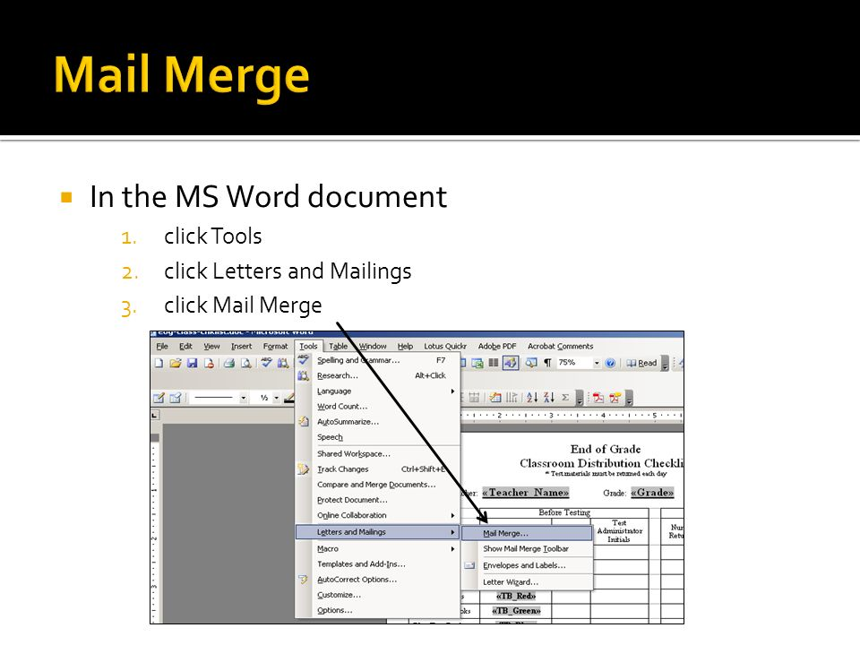 Mail Merge In the MS Word document click Tools
