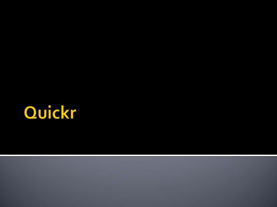 Quickr