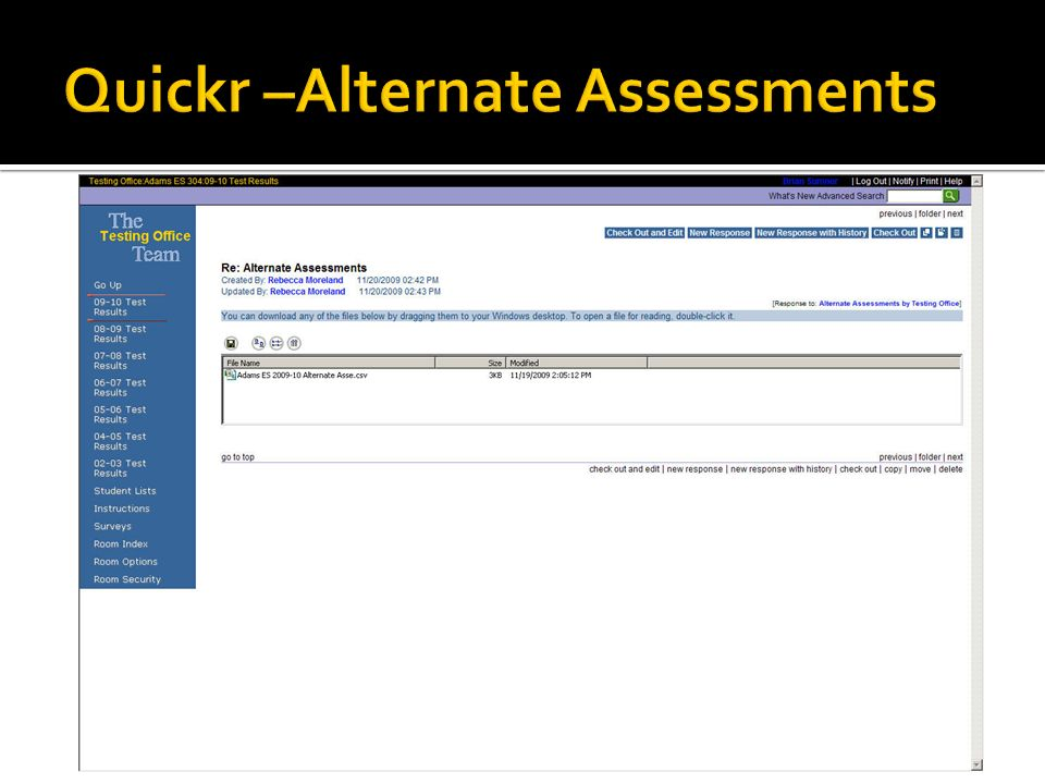 Quickr –Alternate Assessments