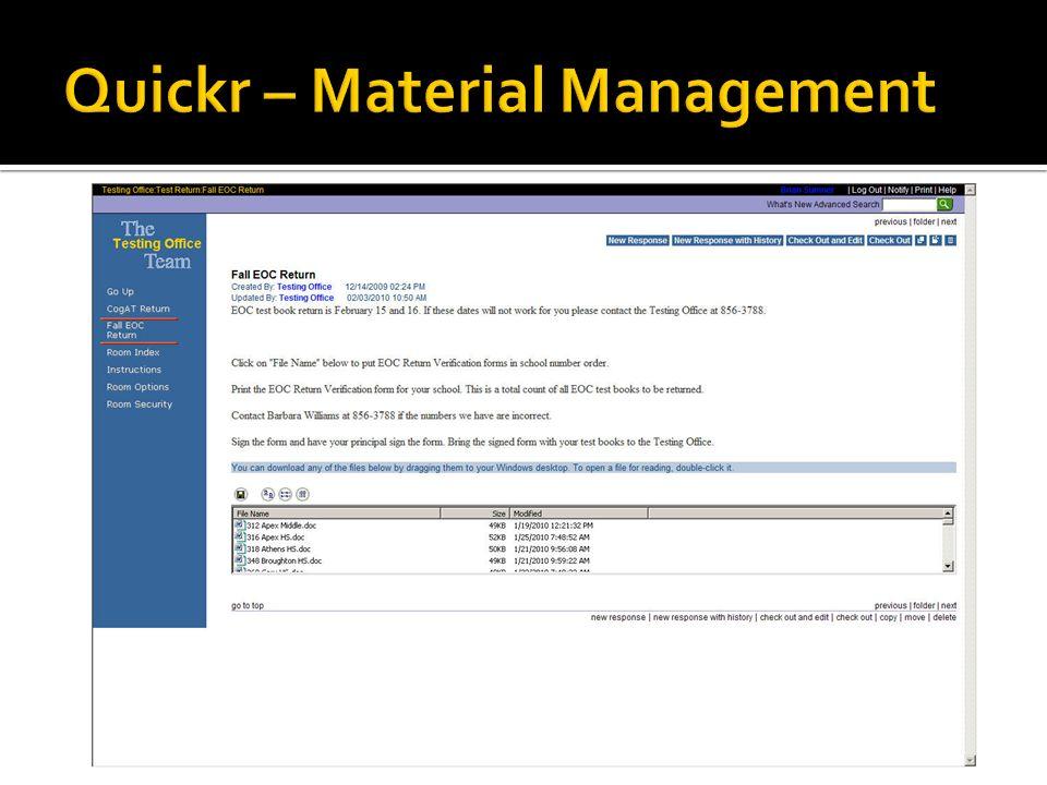 Quickr – Material Management