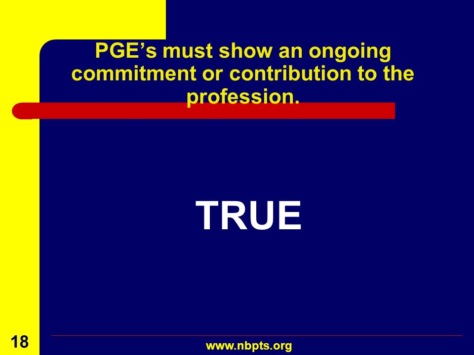 PGE's must show an ongoing commitment or contribution to the profession.