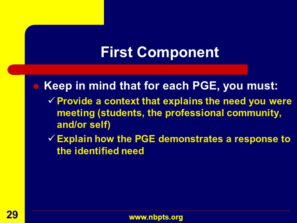 First Component Keep in mind that for each PGE, you must: