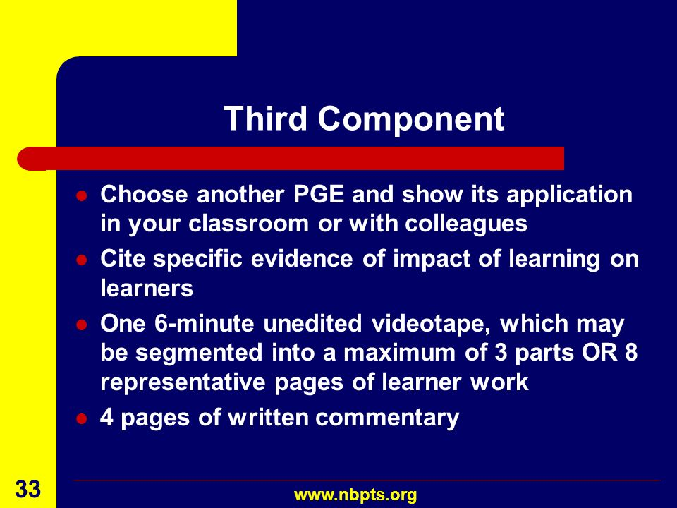 Third Component Choose another PGE and show its application in your classroom or with colleagues.