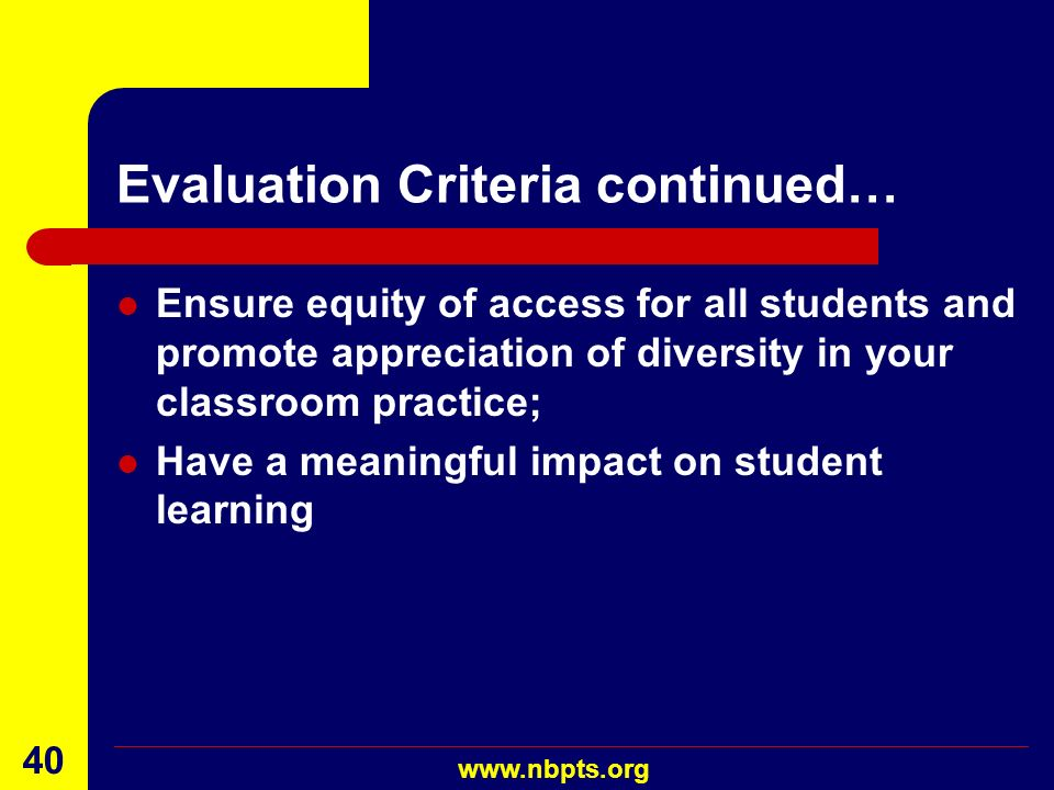 Evaluation Criteria continued…