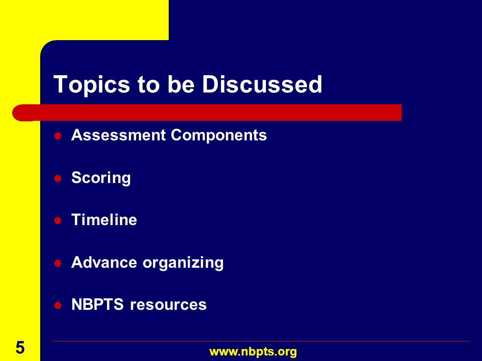 Topics to be Discussed Assessment Components Scoring Timeline