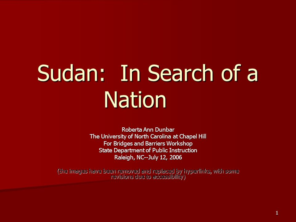 Sudan: In Search of a Nation