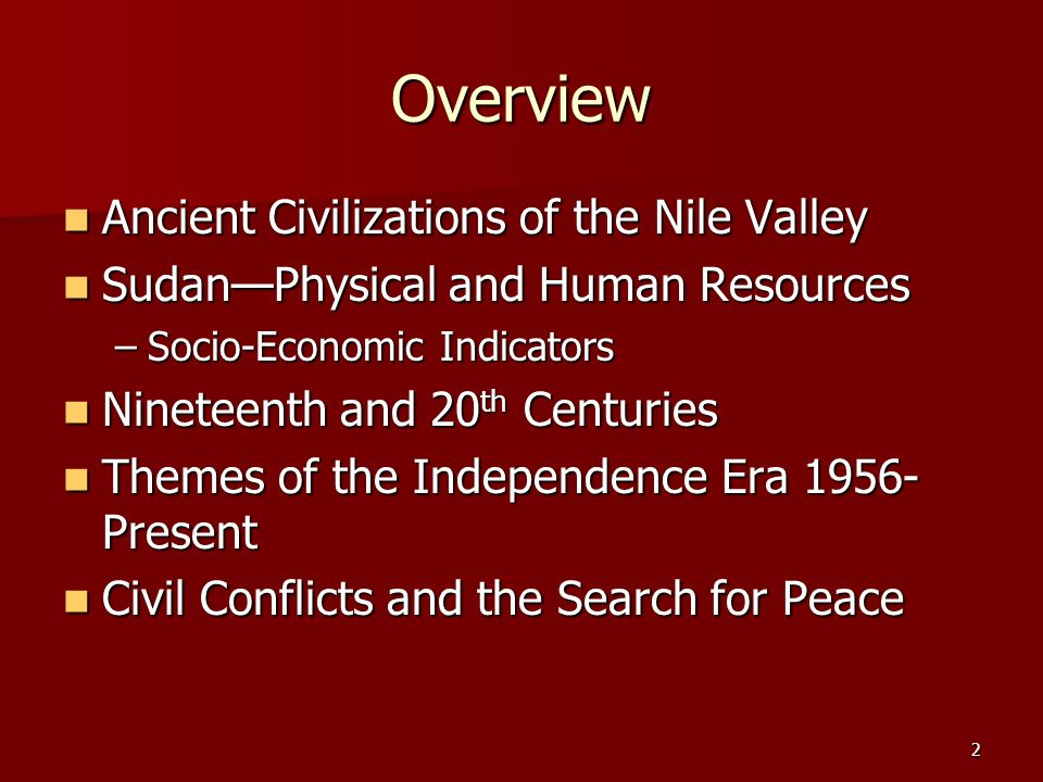 Overview Ancient Civilizations of the Nile Valley