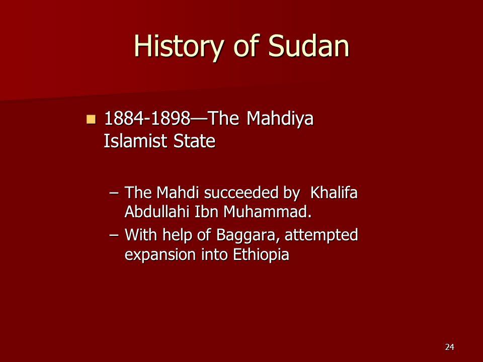History of Sudan 1884-1898—The Mahdiya Islamist State
