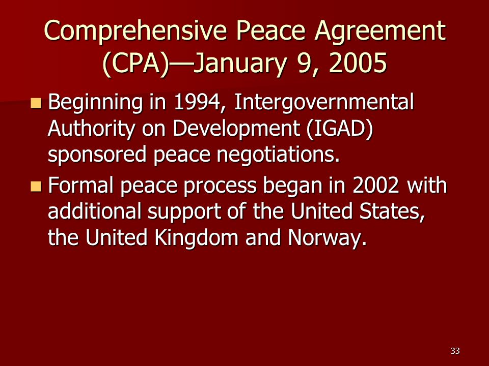 Comprehensive Peace Agreement (CPA)—January 9, 2005