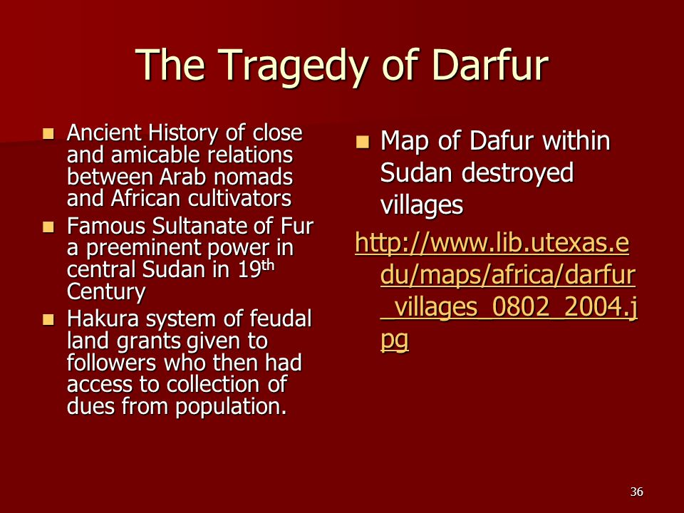 The Tragedy of Darfur Map of Dafur within Sudan destroyed villages