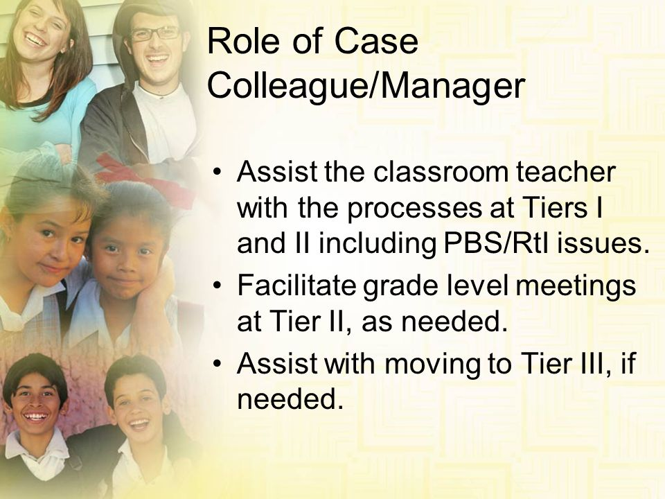 Role of Case Colleague/Manager