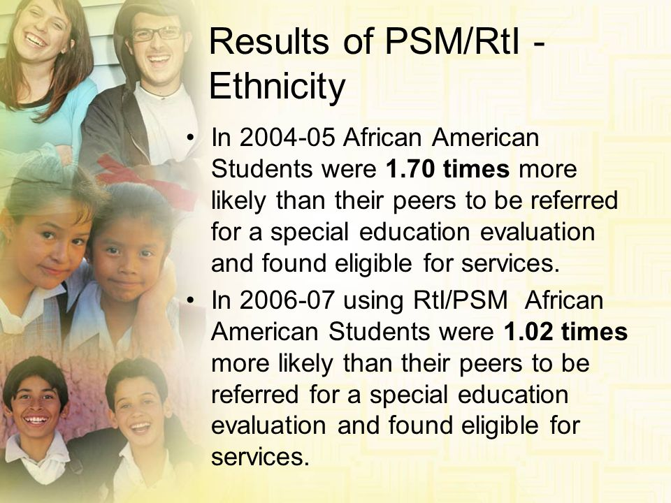 Results of PSM/RtI - Ethnicity