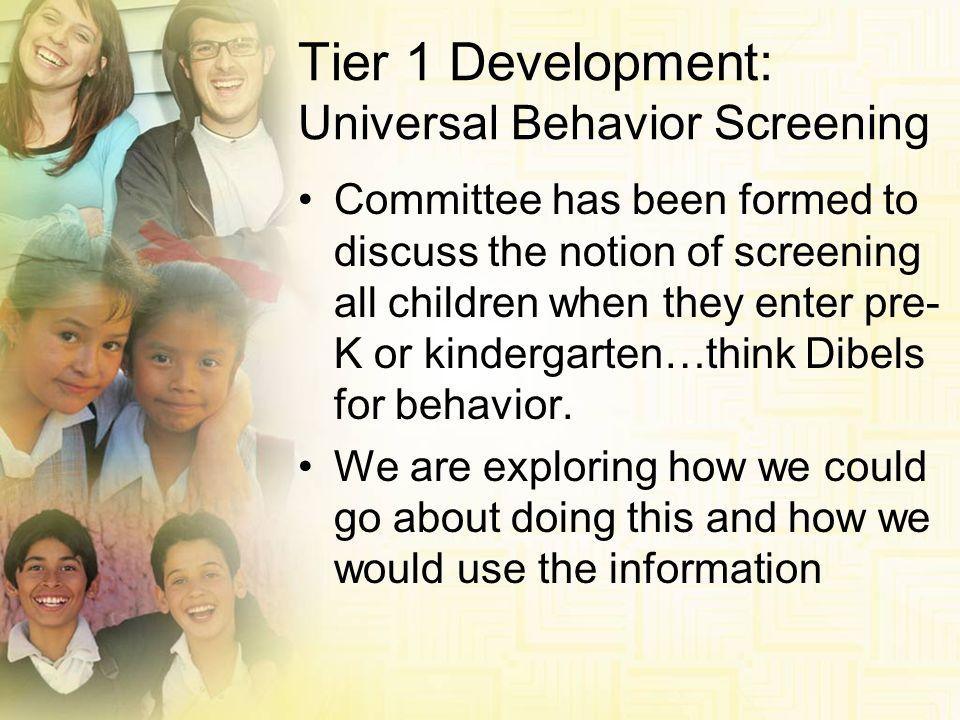 Tier 1 Development: Universal Behavior Screening