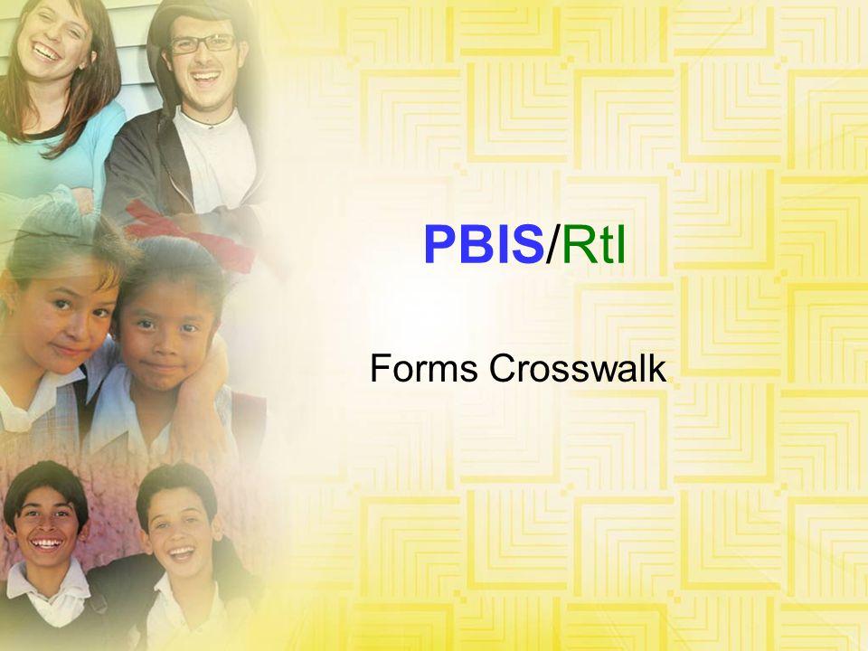 PBIS/RtI Forms Crosswalk NEK
